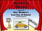 Reader's Theater MRS. WONKER'S LAST DAY OF SCHOOL! - Great