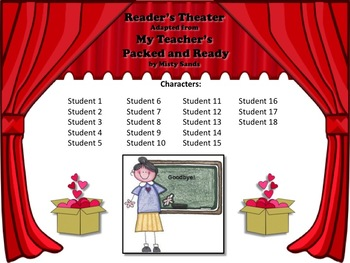 Reader's Theater MY TEACHER'S PACKED AND READY - Great for End of Year!!