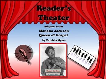 Reader's Theater Mahalia Jackson Black History Great Non-Fiction!