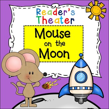 Reader's Theater: Mouse on the Moon - A Space Adventure
