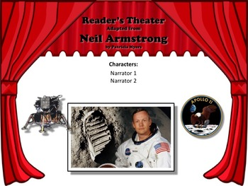 Reader's Theater NEIL ARMSTRONG - FIRST TO WALK ON THE MOON - Great Non-Fiction!