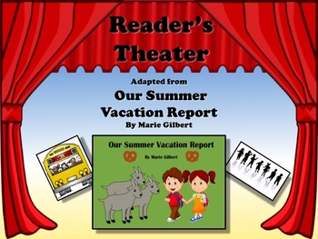 Reader's Theater OUR SUMMER VACATION REPORT - Great for Back to School!