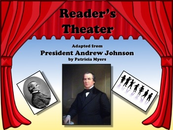 Reader's Theater PRESIDENT ANDREW JOHNSON 17th US President - Great Nonfiction!