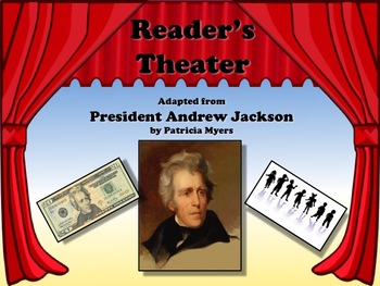 Reader's Theater PRESIDENT Andrew Jackson 7th US President - Great Non-Fiction!