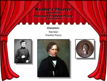 Reader's Theater PRESIDENT FRANKLIN PIERCE 14th US President - Great Nonfiction!