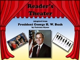 Reader's Theater PRESIDENT GEORGE H. W. BUSH 41st US President Great Nonfiction!