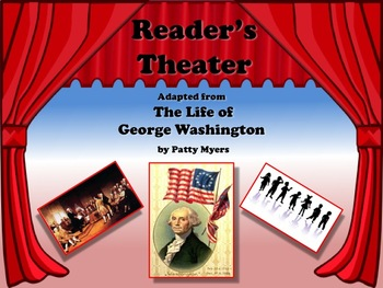 Reader's Theater PRESIDENT GEORGE WASHINGTON 1st US President - Great Nonfiction