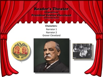 Reader's Theater PRESIDENT GROVER CLEVELAND 22nd & 24th US President -Nonfiction