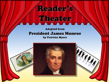 Reader's Theater PRESIDENT JAMES MONROE - 5th US President - Great Non-Fiction!