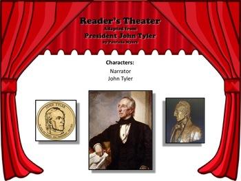 Reader's Theater PRESIDENT JOHN TYLER 10th US President - Great Nonfiction!