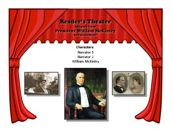 Reader's Theater PRESIDENT WILLIAM McKINLEY 25th US President -Great Nonfiction!