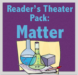 Reader's Theater Pack: Matter