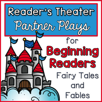 Reader's Theater - Partner Plays for Beginning Readers {Fairy Tales and Fables}