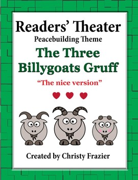 Reader's Theater Peacebuilding Theme The Three Billygoats Gruff The NICE version