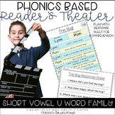 Reader's Theater-Phonics Centers-Short Vowel U-Word Families