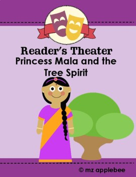 Reader's Theater: Princess Mala and the Tree Spirit