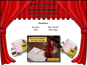 Reader's Theater RINK THE RED ROBOT'S FIRST DAY OF SCHOOL  - VERY FUN & WACKY!