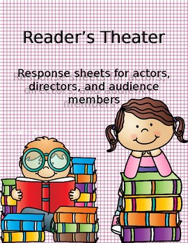 Reader's Theater Response Sheets