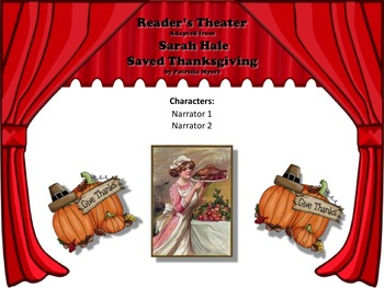 Reader's Theater SARAH HALE SAVED THANKSGIVING - Great Historical Non-Fiction!