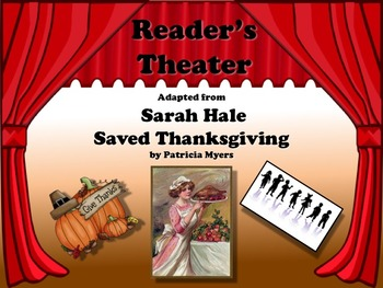 Reader's Theater SARAH HALE SAVED THANKSGIVING - Great His