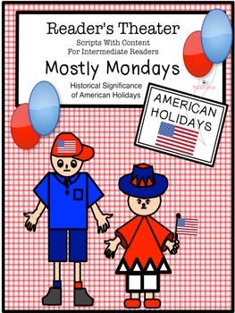 Reader's Theater Script: American Holidays, Celebrations, US History