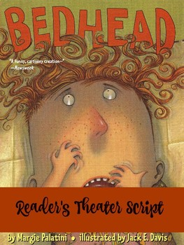 Reader's Theater Script: Bedhead by Margie Palatini