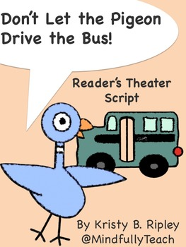 Reader's Theater Script: Don't Let the Pigeon Drive the Bus