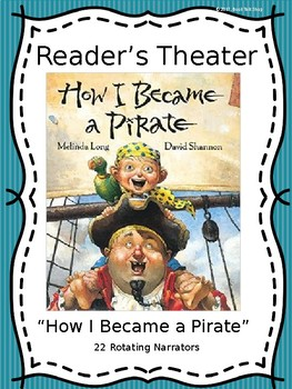 Reader's Theater Script:  How I Became a Pirate by Melinda Long
