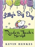 Reader's Theater Script: Lilly's Big Day