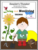 Reader's Theater Script, Living And Nonliving Things, Reading & Science