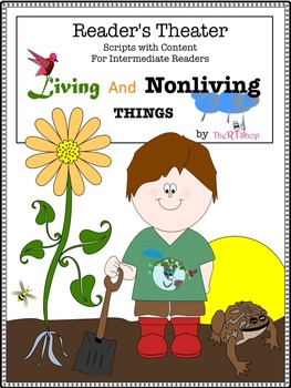 Reader's Theater Script, Living And Nonliving Things, Read