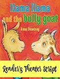 Reader's Theater Script: Llama Llama and the Bully Goat