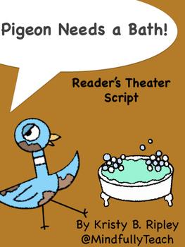 Reader's Theater Script: Pigeon Needs a Bath!