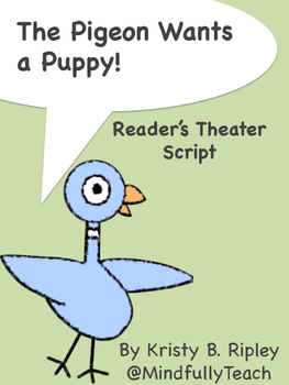 Reader's Theater Script: Pigeon Wants a Puppy!