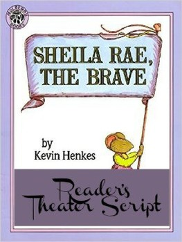 Reader's Theater Script: Sheila Rae the Brave