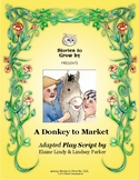 """Reader's Theater Script for """"A Donkey to Market"""" Folktale"""