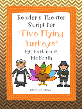 "Reader's Theater Script for ""Five Flying Turkeys"" by Barbara B. McGrath"