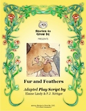 """Reader's Theater Script for """"Fur and Feathers"""" Folktale"""