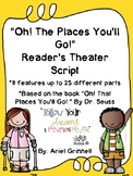 "Reader's Theater Script for ""Oh the Places You will Go"" by Dr. Seuss"