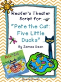 "Reader's Theater Script for ""Pete the Cat: Five Little Ducks"""