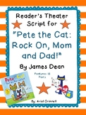 """Reader's Theater Script for """"Pete the Cat: Rock on Mom and Dad"""""""