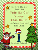 "Reader's Theater Script for ""Pete the Cat Saves Christmas"""