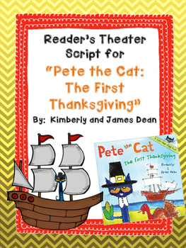"Reader's Theater Script for ""Pete the Cat: The First Thanksgiving"" by James Dean"