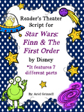 Reader's Theater Script for Star Wars: Finn & The First Order