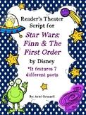 "Reader's Theater Script for ""Star Wars: Finn & the First Order"""