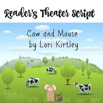 Reader's Theater Script for Story: Cow and Mouse