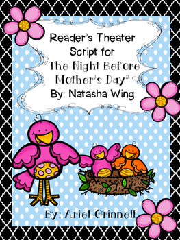 Reader's Theater Script for The Night Before Mother's Day by Natasha Wing