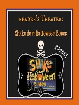 Reader's Theater: Shake dem Halloween Bones