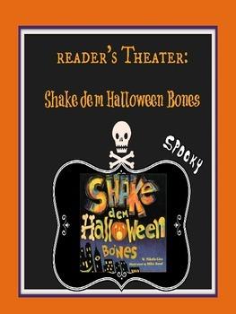 Reader's Theater: Shake dem Halloween Bones
