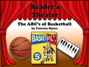 Reader's Theater - THE ABC's OF BASKETBALL - Great for March Madness Time!